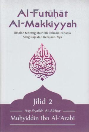 Al-Futuhat Al-Makkiyyah Jilid. 2