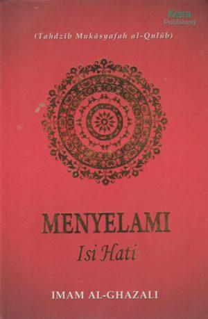 Menyelami Isi Hati Tahdzib Mukasyafah Al Qulub