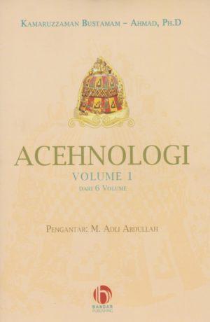 ACEHNOLOGI Volume 1 Dari 6 Volume