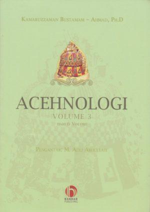 Acehnologi Vol 3 Dari 6 Volume