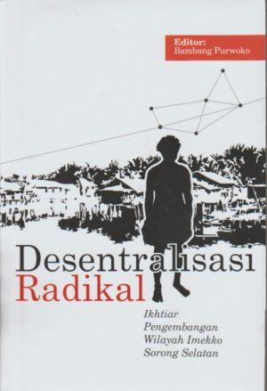 Desentralisasi Radikal