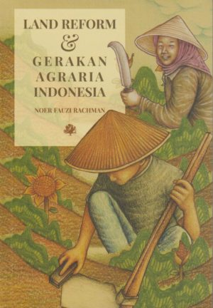 Land Reform & Gerakan Agraria Indonesia