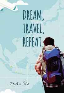 Dream, Travel, Repeat