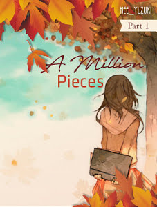 A Million Pieces Part 1