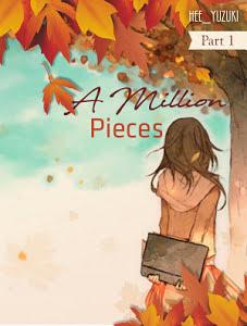 A Million Pieces Part 1