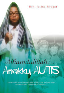 Alhamdulillah… Anakku Autis