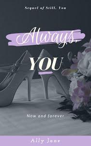 Always, You