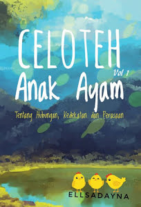 CELOTEH ANAK AYAM