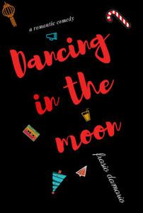 Dancing In The Moon