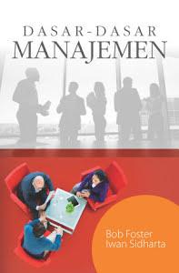 Dasar – Dasar Manajemen
