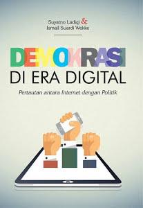 Demokrasi di Era Digital: Pertautan antara Internet dengan Politik