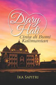 Diary Hati, Cinta di Bumi Kalimantan