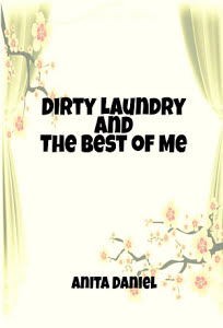Dirty Laundry and The Best of Me HomeDirty Laundry And The Best Of Me