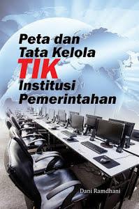 Peta dan Tata Kelola TIK Institusi Pemerintah