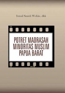 Potret Madrasah Minoritas Muslim Papua Barat