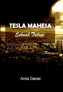 Tesla Mahesa : Sebuha Trilogi