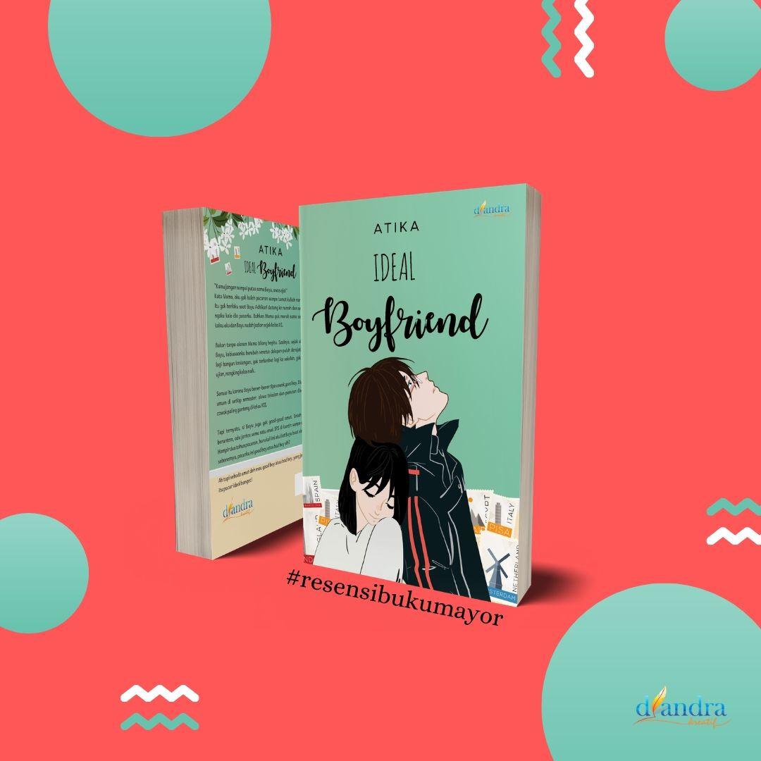 Ideal Boyfriend: Kisah Cinta Remaja yang Penuh Pesan Moral